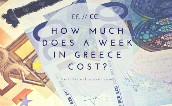 How Much Does A Week In Greece