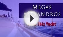 Megas Alexandros - Yacht Charter in Greece